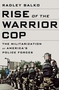Rise-of-the-Warrior-Cop