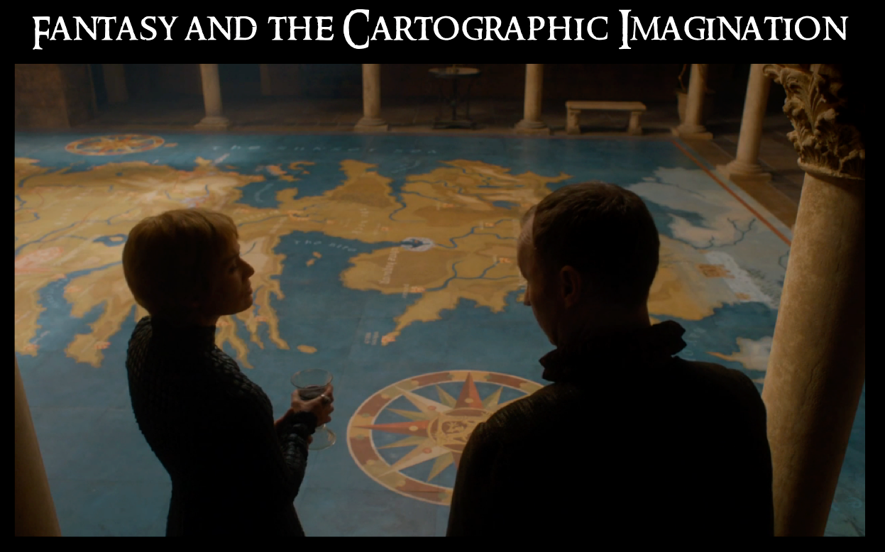 1 - fantasy and cartography - title card